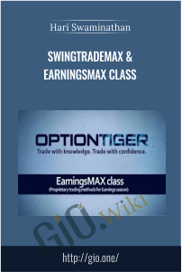 SwingTradeMAX & EarningsMAX Class – Hari Swaminathan