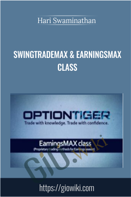 SwingTradeMAX & EarningsMAX Class - Hari Swaminathan