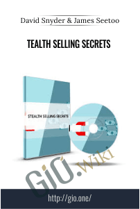 STEALTH Selling Secrets – David Snyder & James Seetoo