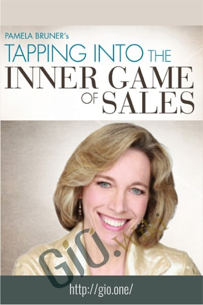 Tapping Into the Inner Game of Sales Homestudy - Pamela Bruner