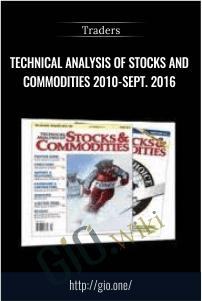 Technical Analysis of Stocks and Commodities 2010-Sept. 2016