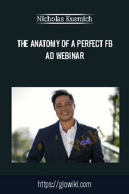 The Anatomy Of A Perfect FB Ad Webinar