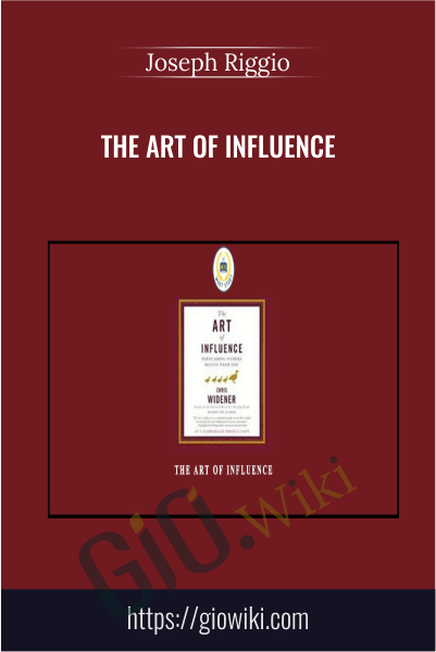 The Art of Influence - Joseph Riggio
