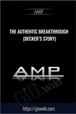 The Authentic Breakthrough (Decker's Story) - AMP