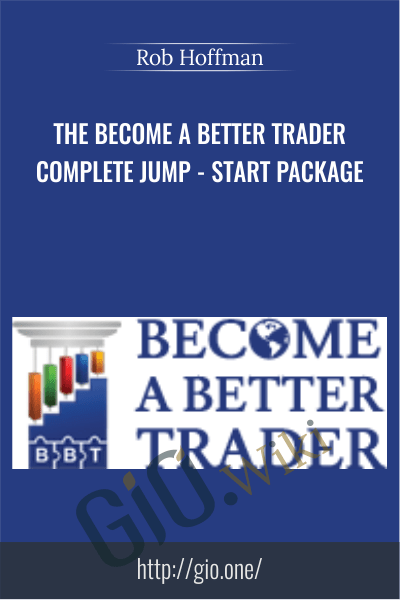 The Become A Better Trader Complete Jump-Start Package – Rob Hoffman