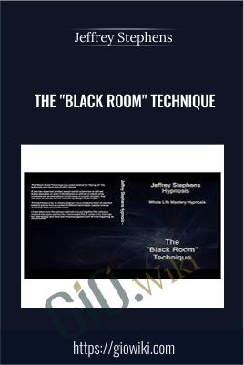"The ""Black Room"" Technique - Jeffrey Stephens"