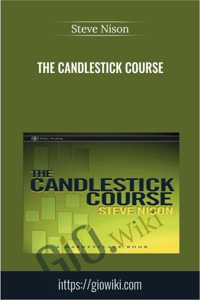 The Candlestick Course - Steve Nison