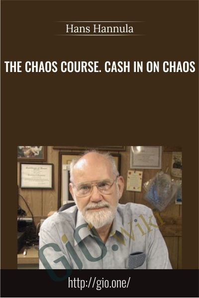 The Chaos Course. Cash in on Chaos - Hans Hannula