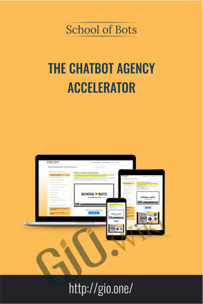 The Chatbot Agency Accelerator -  School Of Bots