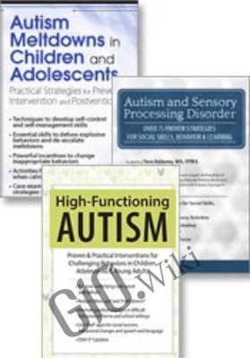 The Complete Autism & Sensory Processing Disorder Toolkit Proven and Practical Strategies and Interventions - Kathy Morris, M.Ed , Tara Delaney, M.S & Heather Dukes-Murray, PhD