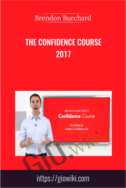 The Confidence Course 2017 - Brendon Burchard