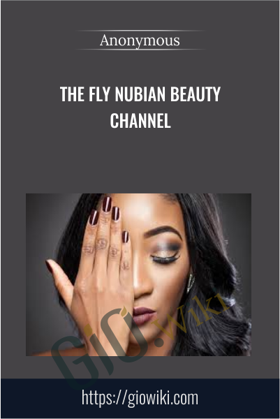 The Fly Nubian Beauty channel