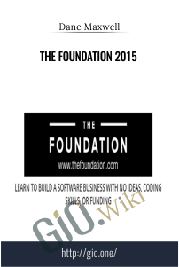 The Foundation 2015 – Dane Maxwell