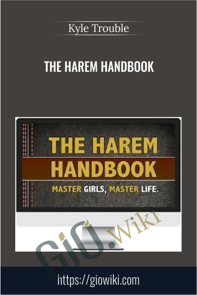 The Harem Handbook - Kyle Trouble