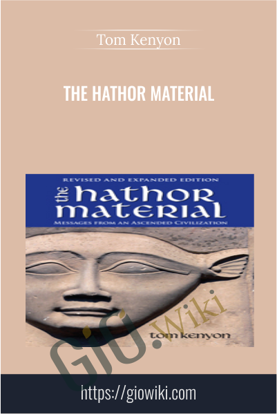 The Hathor Material - Tom Kenyon