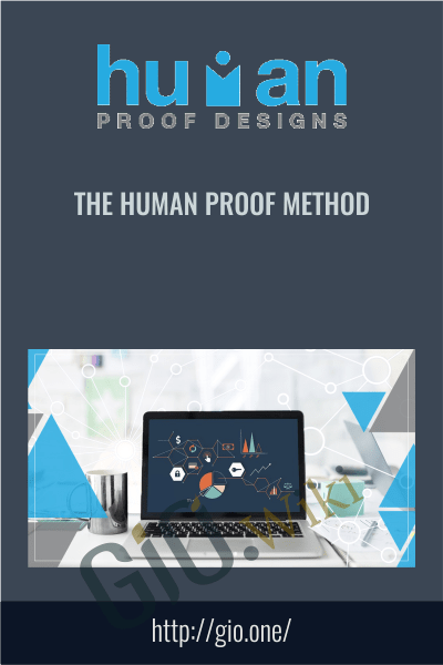 The Human Proof Method - HumanProofDesigns