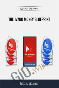 The JVZoo Money Blueprint – Mario Brown