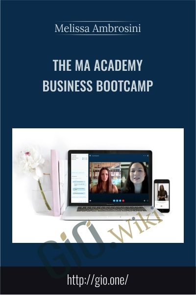 The MA Academy Business Bootcamp - Melissa Ambrosini