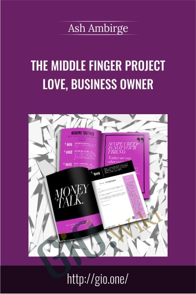 The Middle Finger Project – Love, Business Owner - Ash Ambirge
