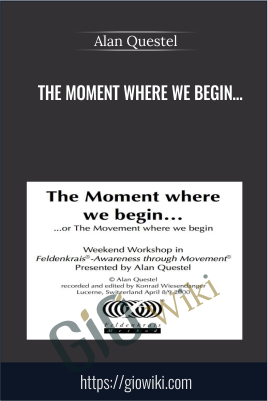 The Moment Where We Begin - Alan Questel