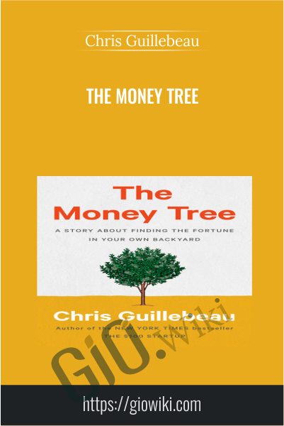 The Money Tree - Chris Guillebeau