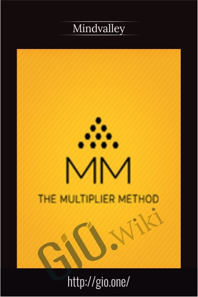The Multiplier Method - Mindvalley