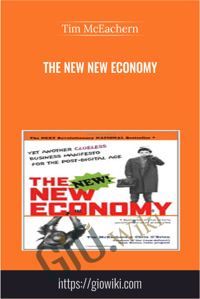 The New New Economy - Tim McEachern