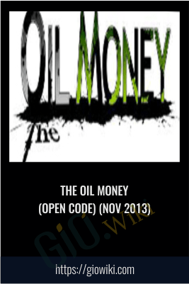 The Oil Money (open code) (Nov 2013)
