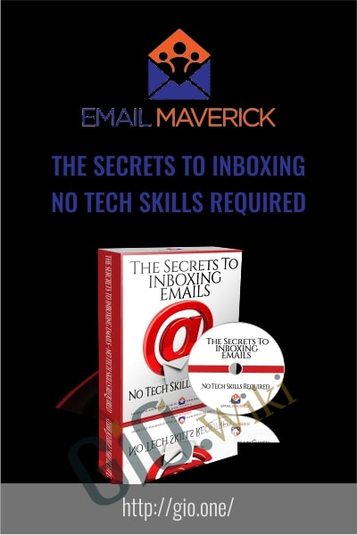 The Secrets To Inboxing – No Tech Skills Required