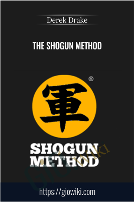 The Shogun Method - Derek Drake