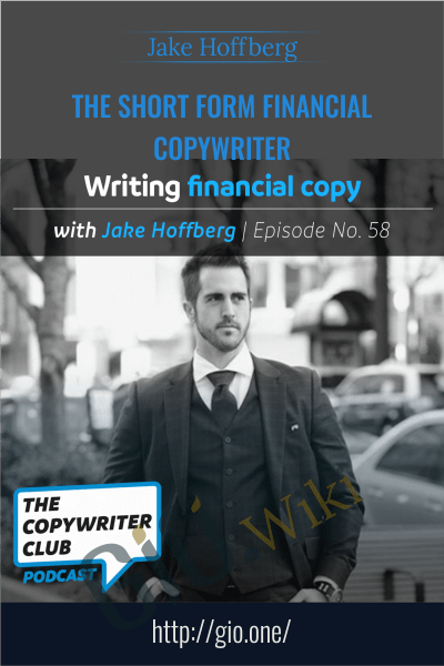 The Short Form Financial Copywriter - Jake Hoffberg