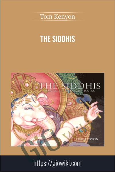 The Siddhis - Tom Kenyon