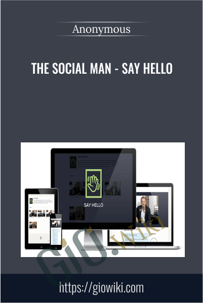 The Social Man - Say Hello