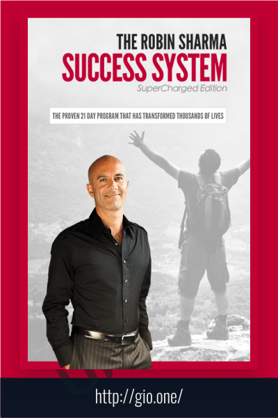 The Success System (21 Day Success System by Robin Sharma) - Robin Sharma