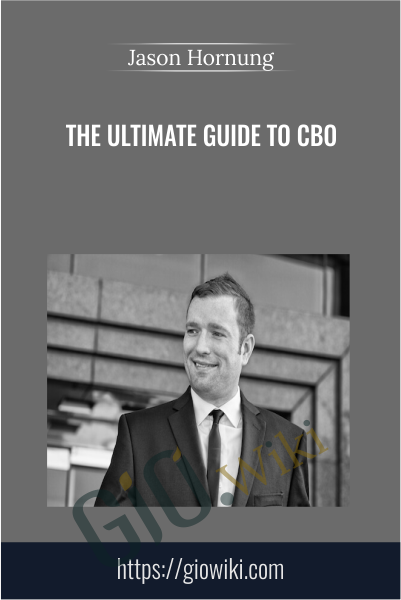 The Ultimate Guide To CBO - Jason Hornung
