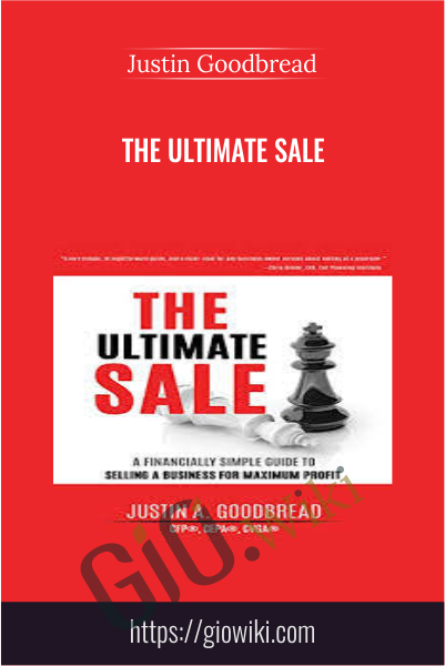 The Ultimate Sale - Justin Goodbread