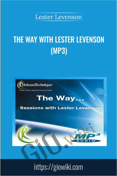 The Way with Lester Levenson (MP3)