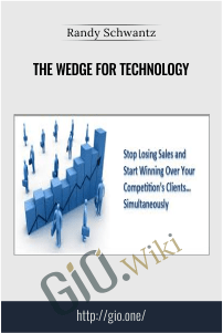 The Wedge for Technology – Randy Schwantz