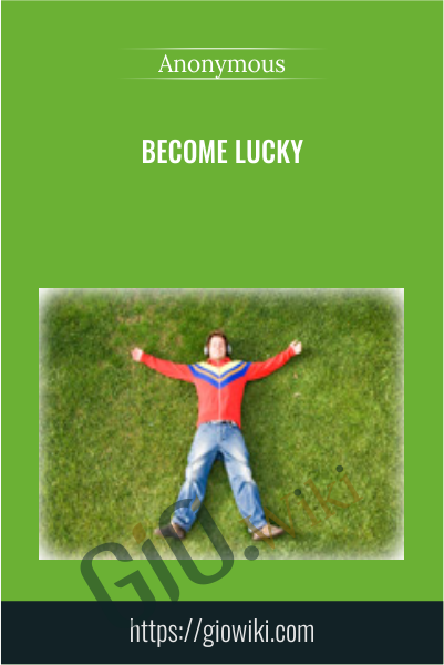 Become Lucky