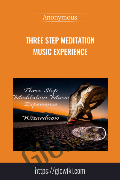 Three Step Meditation Music Experience