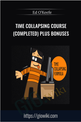 Time Collapsing Course (Completed) Plus Bonuses – Ed O'Keefe