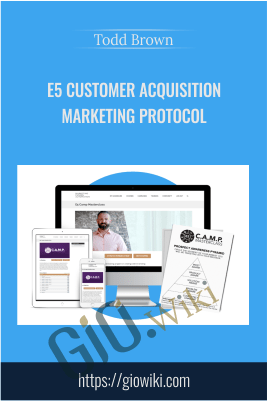 E5 Customer Acquisition Marketing Protocol