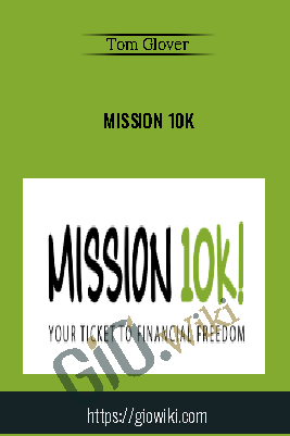 Mission 10K – Tom Glover