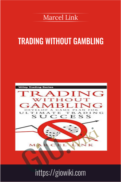 Trading Without Gambling - Marcel Link