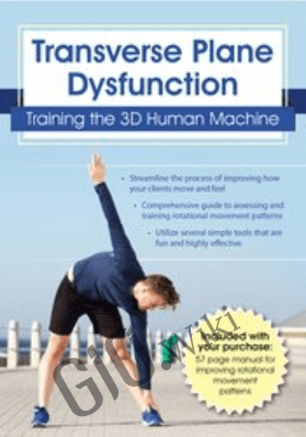 Transverse Plane Dysfunction: Training the 3D Human Machine - Mitch Hauschildt