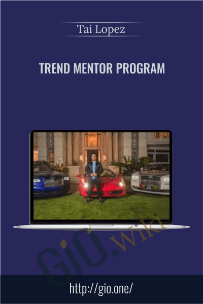 Trend Mentor program - Tai Lopez