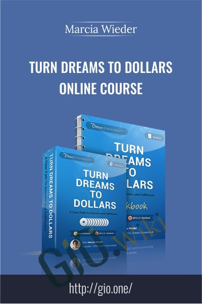 Turn Dreams To Dollars Online Course - Marcia Wieder