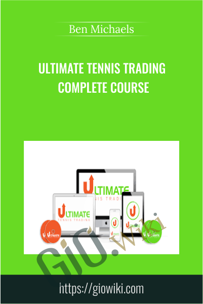 Ultimate Tennis Trading Complete Course - Ben Michaels