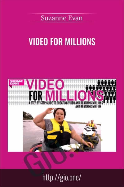 Video For Millions - Suzanne Evan
