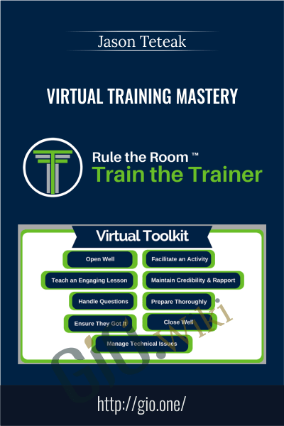 Virtual Training Mastery - Jason Teteak